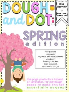 NOTE: Putting the play dough pages in a 3-ring plastic page protector makes it so this packet requires no preparation/laminating ahead of time.  Collect data for all kinds of early learning targets this Spring with this cute Spring-themed Dough and Dot set, using activities involving playdough and dot markers!