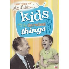 The Best of Art Linkletter's Kids Say the Darnest Things
