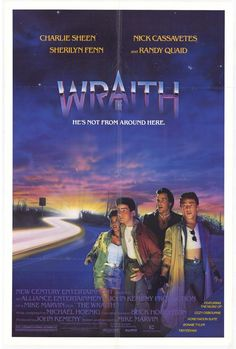 The Wraith--had a lot of very young stars including Sherilyn Fenn, Randy Quaid and Charlie Sheen as the reincarnation of a murdered boyfriend. 80s Movie Posters, Classic Movie Posters, 80s Movies, Cult Movies, Scary Movies, Great Movies, Horror Movies, Movie Tv, Classic Movies