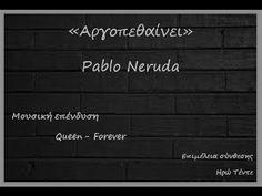 Αργοπεθαίνει όποιος - Pablo Neruda / Martha Medeiros - YouTube