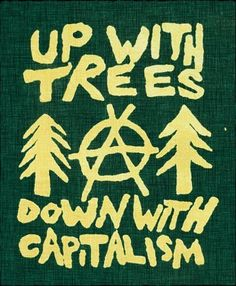 Up with Trees Anti Capitalist Eco Activist Feminist Riot Grrrl Punk DIY Patch… Anti Capitalism, Punk Patches, Protest Signs, Protest Posters, Protest Art, One Sided Love, Riot Grrrl, Political Art, Punk Rock