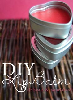 DIY Lip Balm that heals and nourishes (perfect Valentine's Day gift!)