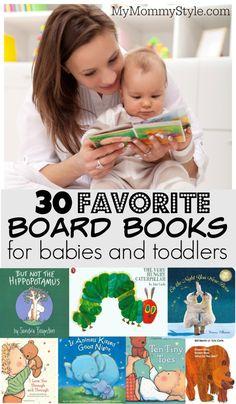 30 favorite board books for babies and toddlers - Baby Books Toddler Books, Childrens Books, Best Books For Toddlers, Toddler Stuff, Babies Stuff, Board Books For Babies, Baby Books, Ways To Cuddle, Baby Development