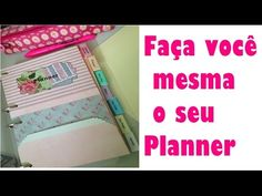 DIY | Faça seu próprio planner - YouTube
