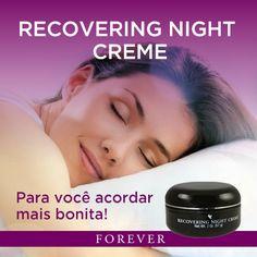 Produtos Forever: Enquanto se dorme, o Recovering Night Creme promov...