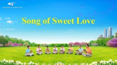Song of Sweet Love, Almighty God,1