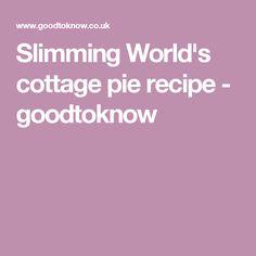 Slimming World's cottage pie recipe - goodtoknow