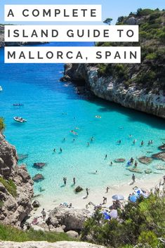 A Complete Island Guide to Mallorca, Spain