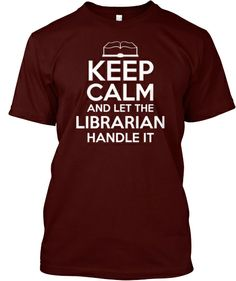 Keep Calm & let the librarian handle it #librarian #quotes