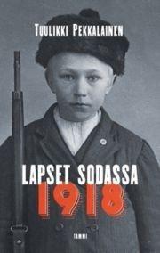 Lapset sodassa 1918