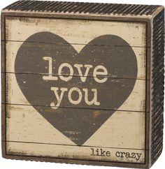 Item # 33823 | Box Sign - Love You | Primitives by Kathy