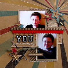 """""""You are amazing"""" scrapbook page layout"""