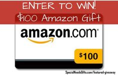 Giveaway at Special Needs Gifts: $100 Amazon Gift Card #SpecialNeeds