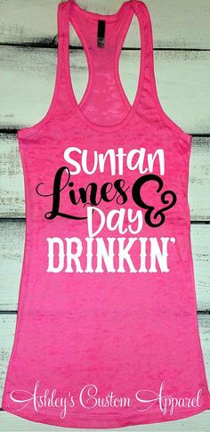 Cruise Shirts Tan Lines and Day Drinking Funny Drinking Shirt Summer Vacation Sh. Cruise Shirts Tan Lines and Day Drinking Funny Drinking Shirt Summer Vacation Shirt Swimsuit Cover Up Day Drinker Tank Boating Tank Lake Tee Boat Shirts, Travel Shirts, Vacation Shirts, Oahu Vacation, Funny Drinking Shirts, Funny Shirts Women, Funny Tshirts, Day Drinking, All I Ever Wanted