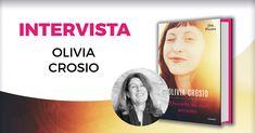 """Intervista a Olivia Crosio autrice di """"Quando mi sei accanto"""" edito da DeA Planeta Libri"""