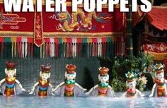Vietnam's Water Puppetry, Vietnam Art Performance | Tours in Vietnam