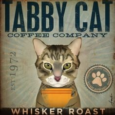 Tabby Cat Coffee Company graphic artwork on canvas original 12 x 12 inches by gemini studio: Sweet aroma of Whisker Roast coffee by the Tabby Cat Coffee Company. This is a fictitious coffee company that I have created for your enjoyment. Pin Up Vintage, Vintage Cat, Crazy Cat Lady, Crazy Cats, I Love Cats, Cool Cats, Cat Company, Video Chat, Photo Chat