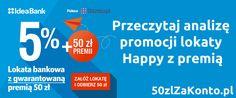Najlepsza lokata na wrzesień 24% = Idea Bank 5% + 50 złotych premii http://www.50zlzakonto.pl/lokata/najlepsza-lokata-wrzesien-idea-bank-5-50-zlotych-premii/?pinterest