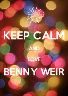 KEEP CALM AND LOVE BENNY WEIR. From My Babysitter's a Vampire. <3