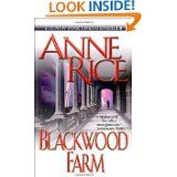 Anne Rice: Blackwood Farm (Book 9 The Vampire Chronicles)