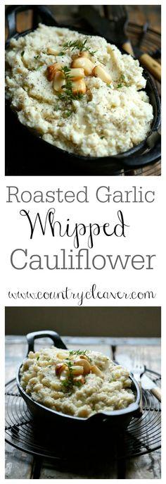 Roasted Garlic Whipped Cauliflower - www.countrycleaver.com