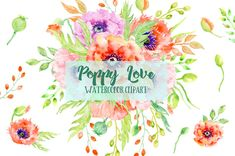 Watercolor Clipart Poppy Love- red and pink poppies, peach poppies, leaves and…