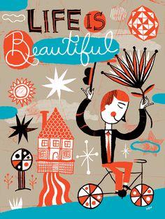 """Life is Beautiful"" silkscreen poster"