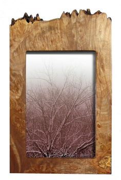 i love the way this Maple Burl Vertical Frame compliments the picture within it... ~