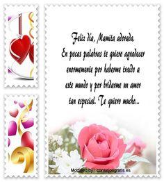 descargar frases bonitas para el dia de la Madre,descargar frases para el dia de la Madre: http://www.consejosgratis.es/enviar-mensajes-por-el-dia-de-la-madre/