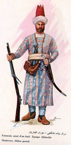 Iran Politics Club: Iranian Military Uniforms Pictorial History 18: Afsharid Persian