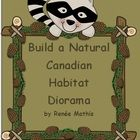 In this culminating activity, student demonstrate their learning through building a diorama of a Canadian habitat. Included are the project outline, reflection questions and rubric. Worksheets are in colour and in black and white. Also available in French for French Immersion or Franchophone schools! $3.00