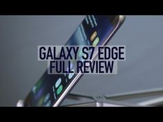 10 Best Android phones 2017: which should you buy?: 1: Samsung Galaxy S7 Edge | TechRadar