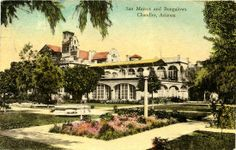 """San Marcos Postcard 1945. """"I much prefer the desert and will return as soon as possible.""""  Winter season #hotel. #sanmarcospostcards  chandlerpedia.org"""