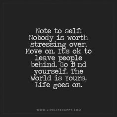 Note to Self: Nobody Is Worth Stressing Over