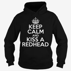 Keep Calm And Kiss A #Redhead, Order HERE ==> https://www.sunfrog.com/LifeStyle/112977218-399106476.html?47759, Please tag & share with your friends who would love it , #redheads #superbowl #birthdaygifts