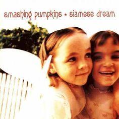 Siamese Dream, 1993 by The Smashing Pumpkins