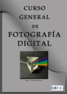 "Cover of ""03 curso de fotografia digital x alfonso bustos"""