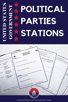 Political parties explained for your students! This unbiased political parties stations lesson gives students information about each political party so they can decide which one they align most closely with. Get students up and moving with these U.S. government activities. #notanotherhistoryteacher #politics #highschool #socialstudies