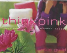 Think Pink!     Tricia Guild