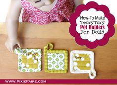 How-To Make Doll-Sized Pot Holders - FREE tutorial on Pixie Faire