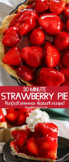 30-Minute Strawberry Pie with delicious, flaky homemade crust is so easy to make. It's the perfect summer dessert & for all your summer gatherings!