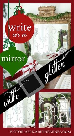 Christmas decorating idea –WRITE WITH GLITTER on a mirror!!
