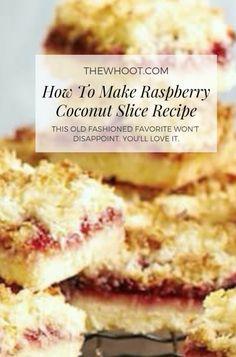 Raspberry Coconut Slice Recipe Easy Delicious Favorite - Raspberry Coconut Slice An Old Fashioned Favorite - Raspberry Bars, Raspberry Coconut Slice, Coconut Jam, Raspberry Recipes, Coconut Recipes, Coconut Squares Recipe, Köstliche Desserts, Delicious Desserts, Dessert Recipes