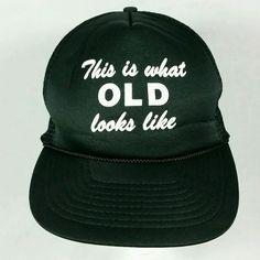 """This is What Old Looks Like"" Funny Black Joke - Adjustable Snapback Baseball Hat. | eBay!"