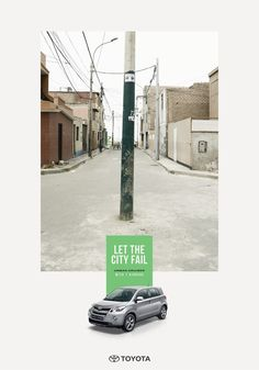 Toyota: Let the city fail, 2 Advertising Agency: Y&R, Lima, Perú