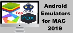 6 Best Android Emulator for Mac PC 2019 Best Android, Android Apps, Latest Android Version, Graphics Game, Android Features, Mac Pc, Latest Games, User Interface, Are You The One