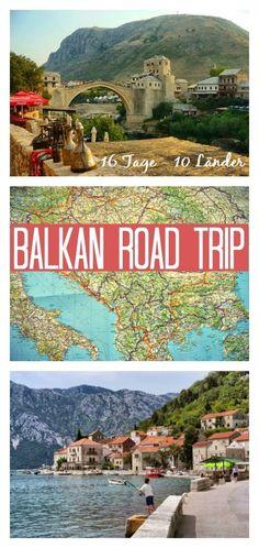 Wie man in 16 Tage 10 Balkanländer besucht? Die perfekte Balkan Road Trip Route und die besten Tipps zur Planung gibt es hier!