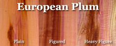 Another fun brown to pink to purple wood-  European Plum