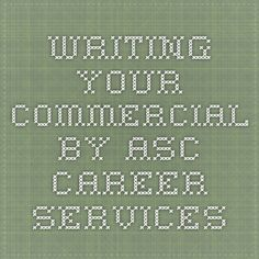 Writing your Commercial by ASC Career Services