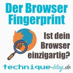 Browser Fingerprint - ist dein Browser einzigartig